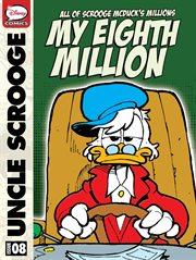 All of Scrooge Mcduck's Millions: My Eighth Million