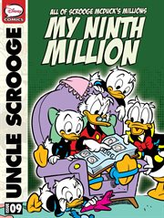 All of Scrooge Mcduck's Millions: My Ninth Million