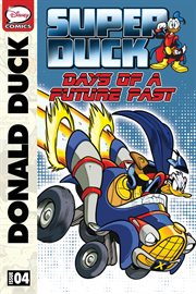 Superduck: Days of A Future Past