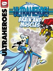 Ultraheroes: Brain and Muscles