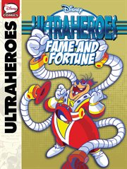 Ultraheroes: Fame & Fortune
