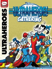 Ultraheroes: Prologue & Gathering