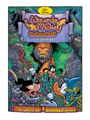 Wizards of Mickey: the New World: the Crypt of A Hundred Lions