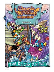 Wizards of Mickey: the New World: Ruler of the Seas