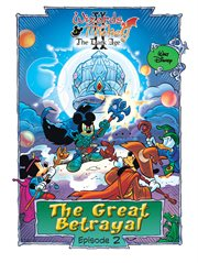 Wizards of Mickey II: the Dark Age: the Great Betrayal