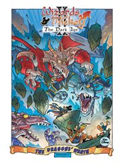 Wizards of V: the Dark Age: the Dragons' Wrath