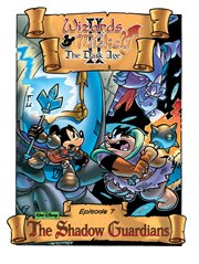 Wizards of Mickey II: the Dark Age: the Shadow Guardians