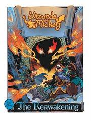 Wizards of Mickey III: the Reawakening