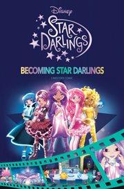 Becoming Star Darlings
