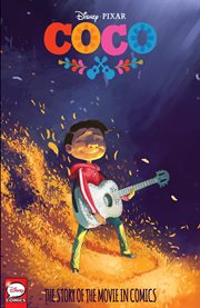 The Story of the Movies in Comics: Coco