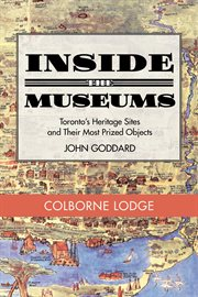 Inside the Museum - Colborne Lodge