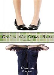 Girl On The Other Side / Deborah Kerbel