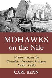 Mohawks on the Nile