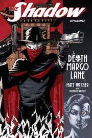 The shadow: the death of margo lane. Issue 1-5 cover image