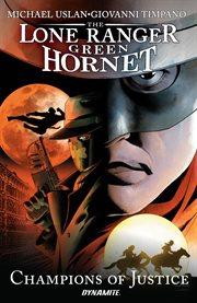 The Lone Ranger / Green Hornet