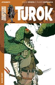 Turok: blood hunt. Volume 1, issue 1-5 cover image