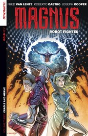 Magnus, robot fighter. Volume 3, issue 9-12, Cradle and grave cover image