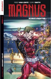 Magnus Robot Fighter. Volume 2, issue 5-8, Uncanny valley cover image