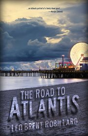 The road to Atlantis : a novel cover image