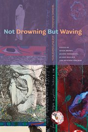 Not Drowning But Waving