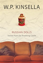 Russian dolls : stories from the breathing castle cover image