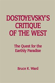 Dostoyevsky's Critique of the West