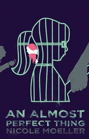 An almost perfect thing cover image