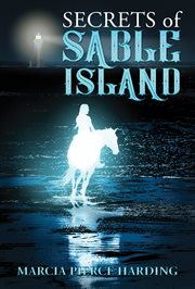 Secrets of Sable Island cover image