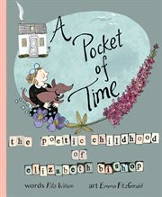 A pocket of time : the poetic childhood of Elizabeth Bishop cover image