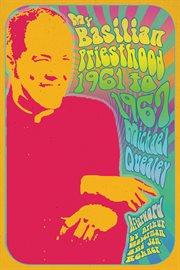 My Basilian priesthood, 1961-1967 cover image