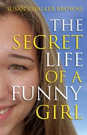The Secret Life of A Funny Girl
