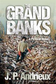 The Grand Banks
