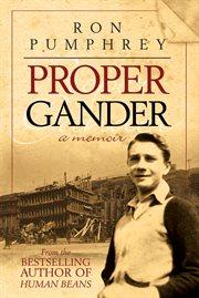Proper Gander