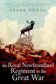 The Royal Newfoundland Regiment In The Great War