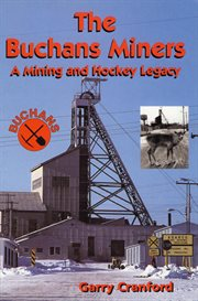 The Buchans Miners