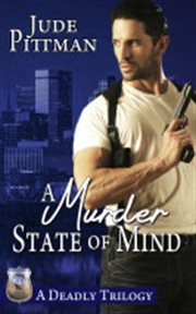 A murder state of mind trilogy cover image