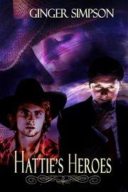 Hattie's Heroes cover image
