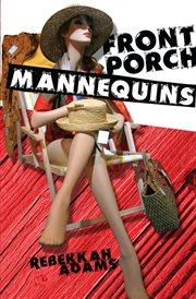 Front porch mannequins cover image