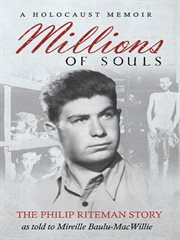 Millions of souls: the Philip Riteman story cover image