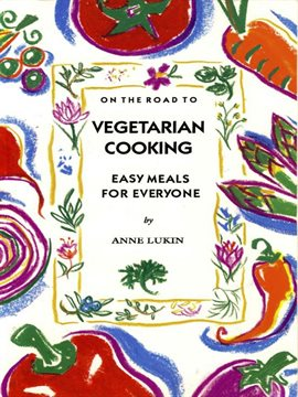 Cover image for On the Road to Vegetarian Cooking