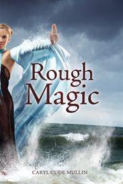 Rough magic cover image