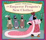 The Emperor Penguin's new clothes cover image