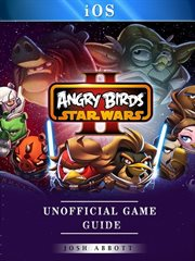 Angry birds star wars ii ios unofficial game guide cover image