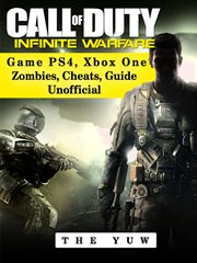 Call of duty infinite warfare game ps4, xbox one zombies, cheats, guide unofficial cover image