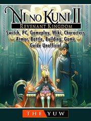 Ni No Kuni II : Revenant Kingdom cover image