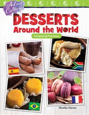 Art And Culture: Desserts Around The World Comparing Fractions
