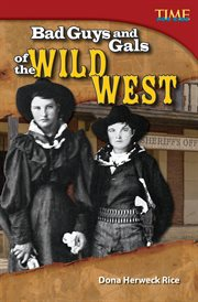 Bad guys and gals of the wild west cover image