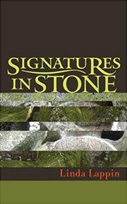 Signatures in Stone