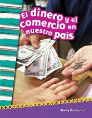 El dinero y el comercio en nuestro pas̕