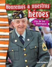 Honremos a nuestros hřoes: da̕ de los veteranos